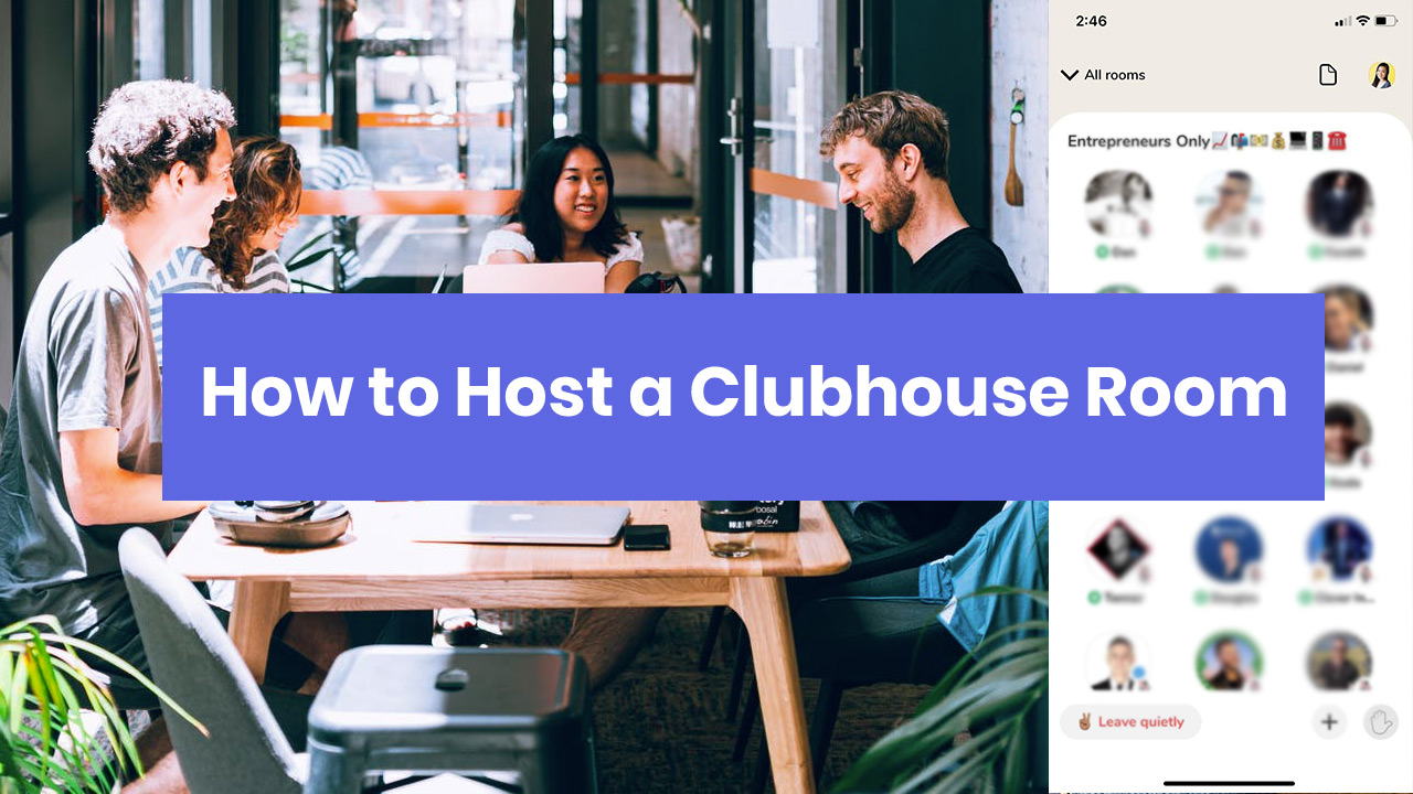 How to Start a Clubhouse Room - 4 Successful Clubhouse Room Ideas - Digital Nomad Quest